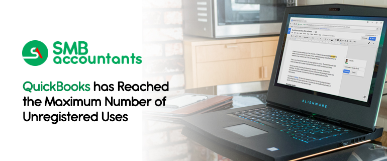 QuickBooks Reached the Maximum Number of Unregistered Uses